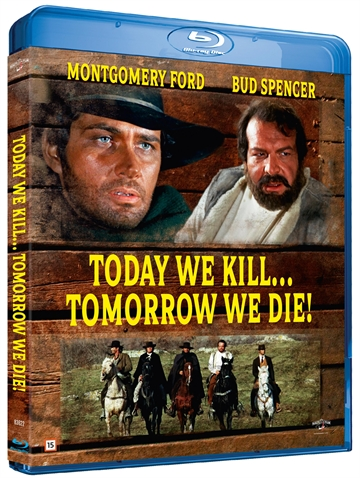 Today We Kill, Tomorrow We Die Blu-Ray