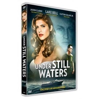 UNDER STILL WATERS