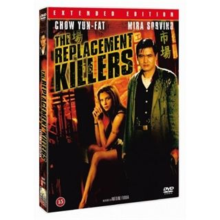 Replacement Killers - Extended