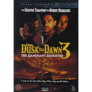 From Dusk Till Dawn 3 - Hangma